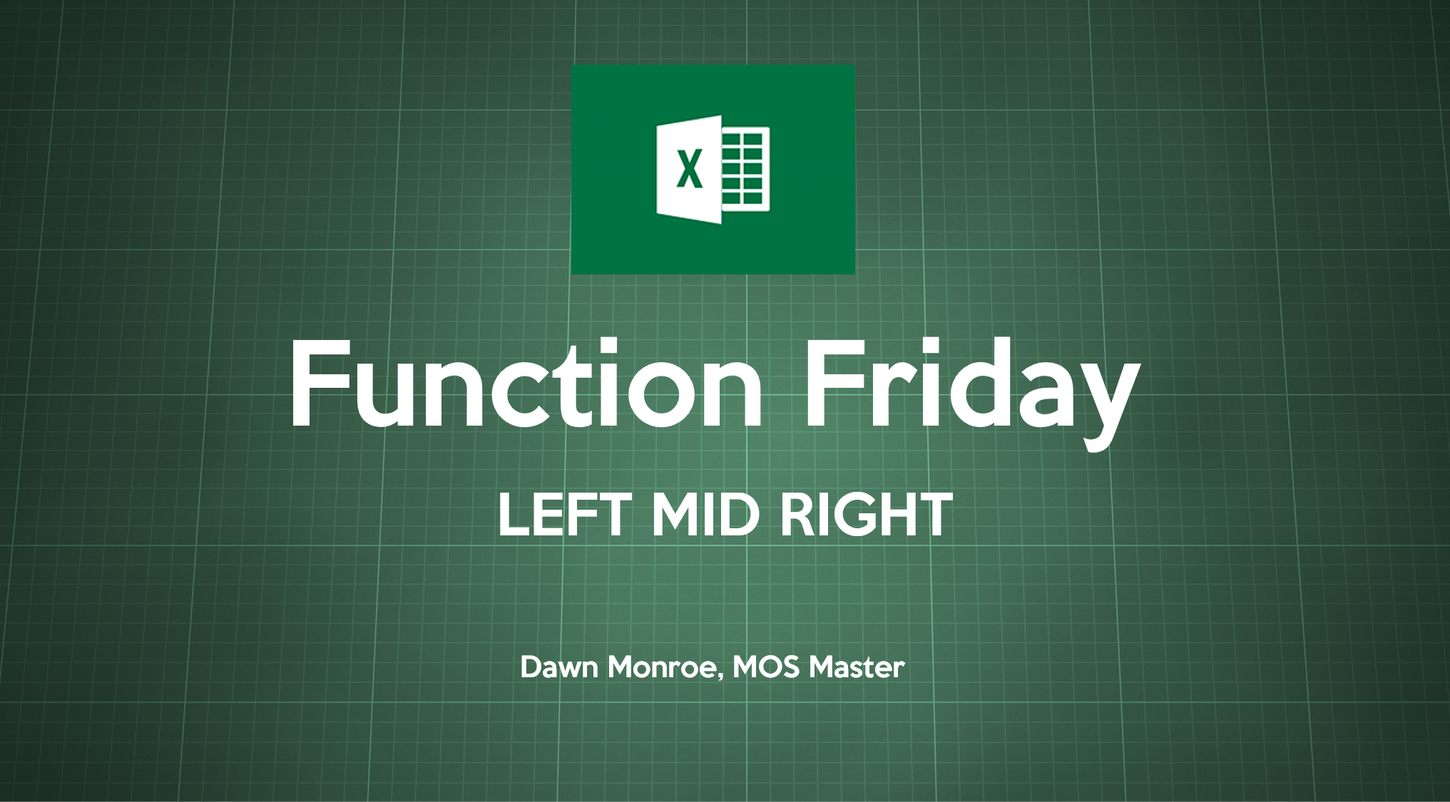 Excel Functions LEFT MID RIGHT