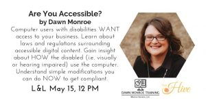Are You Accessible? Creating Universally Designed Documents & Websites @ The Hive