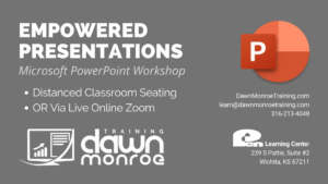 Empowered Presentations | Microsoft PowerPoint @ Live Online or Pen Learning Center