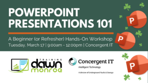 PowerPoint Presentations 101 @ Concergent IT