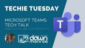 Microsoft Teams Tech Talk | Techie Tuesday | June 9 @ Zoom Live Online