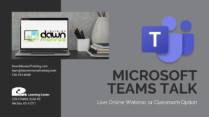 Microsoft Teams Talk @ Live Online Zoom or Dawn Monroe Training